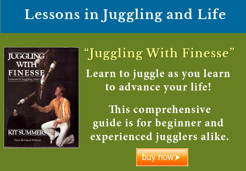 Juggling with Finesse by Kit Summers Lessons in Juggling and Life